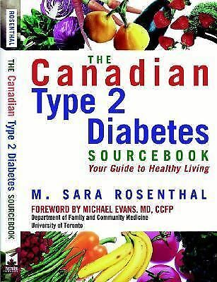The Canadian Type 2 Diabetes Source Book: Your Guide to Healthy Living