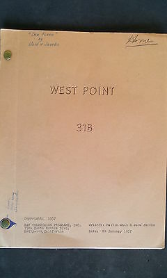 "West Point 31B ""The Flood"" TV Screenplay by  Malvin Wald & Jack Jacobs, 1957"