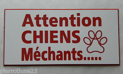 plaque gravée ATTENTION CHIENS MECHANTS format 75 x 150 mm