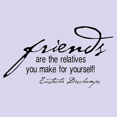 FRIENDS ARE THE RELATIVES YOU MAKE Wall Decal Wall Sticker Home Friends Wall Art