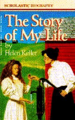 The Story of My Life (Scholastic Biography)