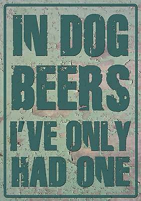 In dog beers I've only had one sticker bar fridge man cave
