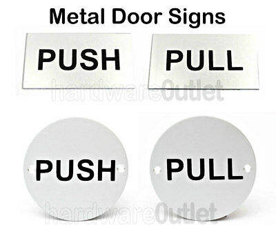 PUSH or PULL Metal Door Signs Round or Rectangular  75 x 40mm S/Printed Shop Pub