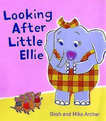 Looking After Little Ellie Elephant Children's Picture Book Brand NEW Paperback