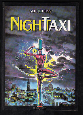 DELCOURT - SCHULTHEISS - NIGHT TAXI - 1ère ÉDITION FRANÇAISE 1990
