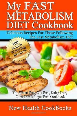FREE 2 DAY SHIPPING: My Fast Metabolism Diet Cookbook: The Wheat-Free, Soy-Free