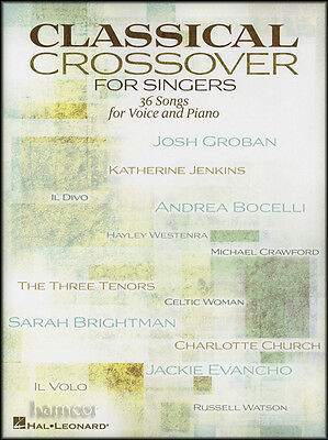Classical Crossover for Singers Piano Vocal Sheet Music Book