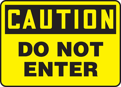 "NMC C135R Safety Sign ""CAUTION DO NOT ENTER"" 7""X 10"" Rigid Plastic"