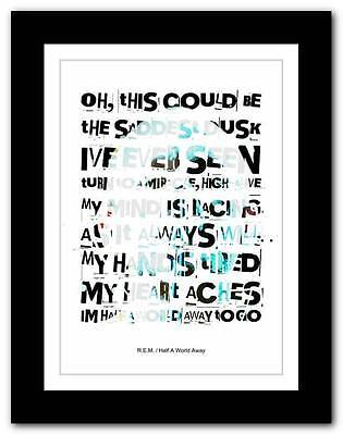 R.E.M.- Half A World Away ❤ song lyrics typography poster art print - A1 A2 A3