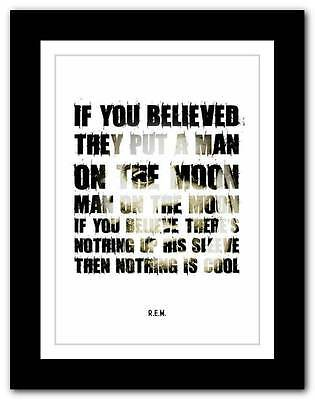 R.E.M.- Man On The Moon ❤ song lyrics typography poster art print - A1 A2 A3