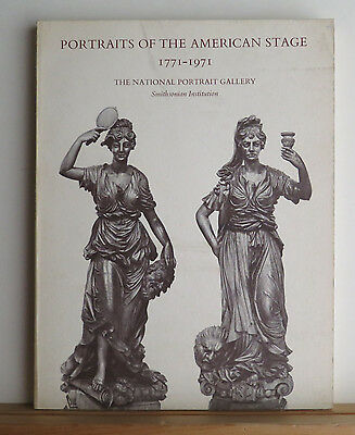 Portraits of the American Stage 1771-1971 Paintings Sculptures of Famous Actors