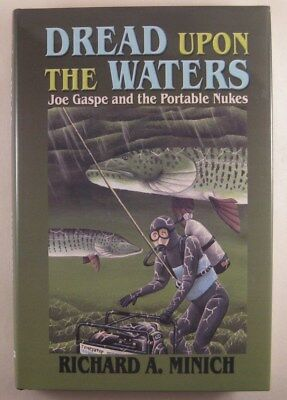 Dread Upon the Waters - Musky Fishing / Adventure Novel - Signed Limited Edition
