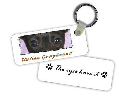 Italian  Greyhound  The  Eyes Have It   Key  Chain