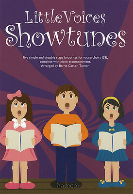 Little Voices Show Tunes Young Group Choir 2-Part Piano Vocal Music Book
