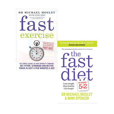 The Fast Diet & Fast Exercise , 2 Books Collection Set By Dr Michael Mosley NEW