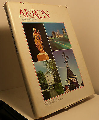 Akron - City at the Summit by George W Knepper