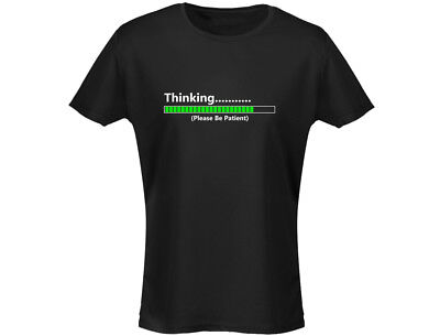 Thinking Please Wait Funny Womens T-Shirt (12 Colours)