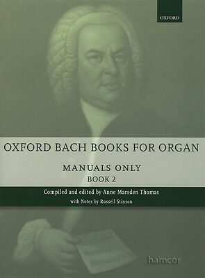 Oxford Bach Books for Organ Manuals Only Book 2