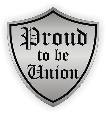 Proud to be Union Hard Hat Sticker / Helmet Labels Decal Motorcycle Worker Pride