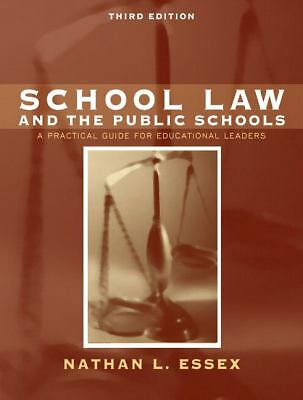 School Law and the Public Schools: A Practical Guide for Educational Leaders (3r