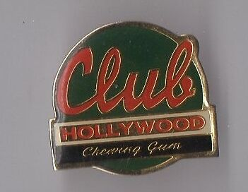 Pin's club chewing gum Hollywood