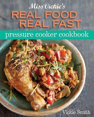 FREE 2 DAY SHIPPING: Miss Vickie's Real Food Real Fast Pressure Cooker by Vickie
