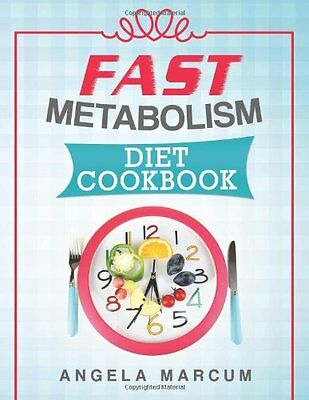 FREE 2 DAY SHIPPING: Fast Metabolism Diet Cookbook: Healthy, Wholesome, and Dele