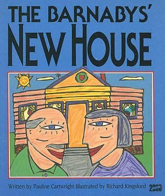 The Barnabys' New House (Literacy 2000 Stage 4)