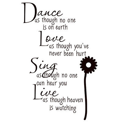 Wall Decal Vinyl Quote Sticker Dance Like No One's Watching Mark Twain Love Sing