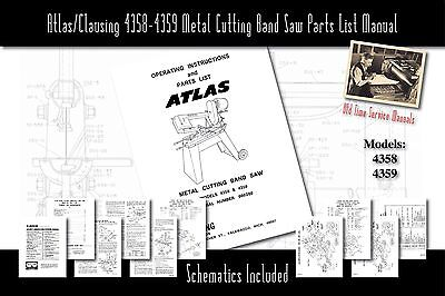 Atlas/Clausing 4358-4359 Metal Cutting Band Saw Manual Part List Schematics etc.