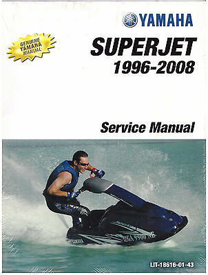 YAMAHA - Official Service Manual SuperJet 1996 à 2008 - Notice technique