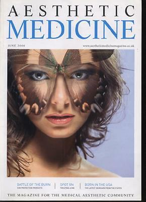 AESTHETIC MEDICINE MAGAZINE - June 2008