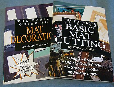 Complete Guide to Basic Mat Cutting & Decoration 2 books by Vivian Kistler