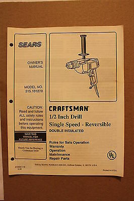 Craftsman Sears OWNERS MANUAL &  PARTS LIST for 1/2 inch Drill Model 315.101270