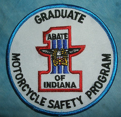 """GRADUATE MOTORCYCLE SAFETY PROGRAM:  """"ABATE OF INDIANA"""" 4 INCH ROUND PATCH NEW"""