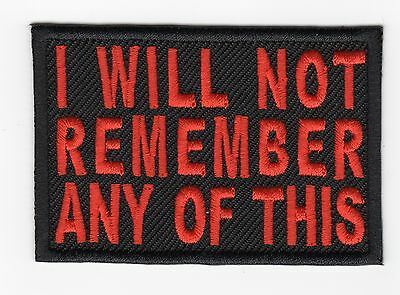 I WILL NOT REMEMBER ANY OF THIS  Motorcycle Biker Vest Patch (orange)