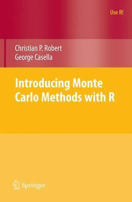 Introducing Monte Carlo Methods with R by George Casella and Christian Robert...
