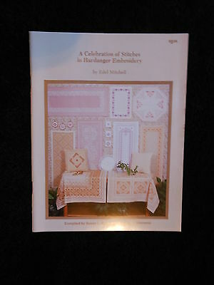 Celebration of Stitches in Hardanger Embroidery Booklet by Edel Mitchell 1990
