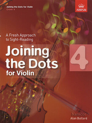 Joining The Dots for Violin Grade 4 ABRSM Sight-Reading Music Book