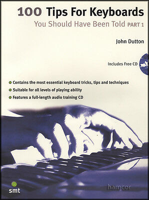 100 Tips for Keyboards You Should Have Been Told Part 1 Music Book/CD