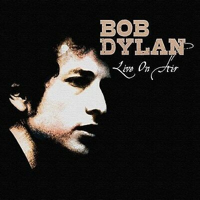 BOB DYLAN - LIVE ON AIR  (New & Sealed) CD Inc Rare Transmissions & Acoustic