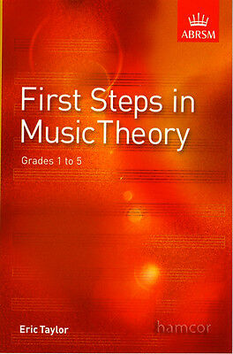 First Steps in Music Theory Eric Taylor Supports ABRSM Theory Grades 1-5