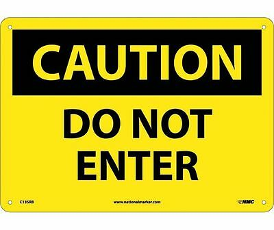 "NMC C135RB Safety Sign ""CAUTION DO NOT ENTER"" 10""X14"" Rigid Plastic"
