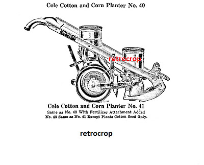 Cole Combination Corn Planter Cotton Drill Owner's Manual & Parts List Reprint