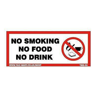 NO SMOKING NO FOOD NO DRINK  - Taxi Minibus Window Sticker