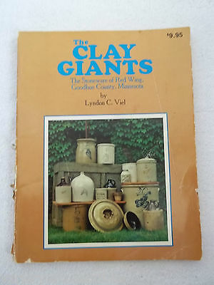 CLAY GIANTS Book About Red Wing Minnesota & Other Stoneware