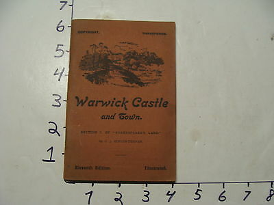 Vintage Travel Paper: 1911 WARWICK CASTLE and Town 11th ed.