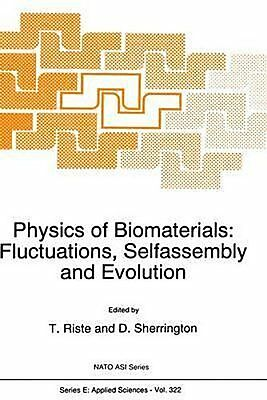 Physics of Biomaterials: Fluctuations, Selfassembly and Evol ... 9780792341314