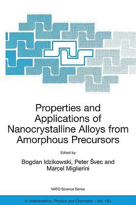 Properties and Applications of Nanocrystalline Alloys from A ... 9781402029646