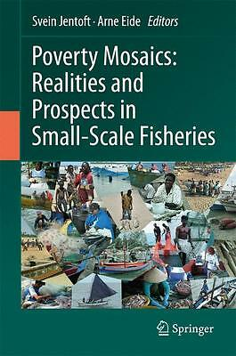 Poverty Mosaics: Realities and Prospects in Small-Scale Fish ... 9789400715813